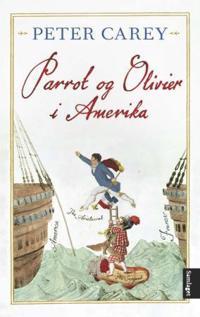 Parrot og Olivier i Amerika