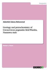 Geology and Petrochemistry of Gwon-Gwon Pegmatite Field Wamba, Nasarawa State
