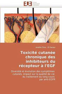 Toxicite Cutanee Chronique Des Inhibiteurs Du Recepteur A L'Egf