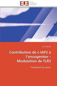 Contribution de C-Iap2 � L Oncogen�se Modulation de Tlr3