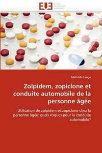 Zolpidem, Zopiclone Et Conduite Automobile de la Personne �g�e