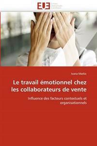 Le Travail Emotionnel Chez Les Collaborateurs de Vente