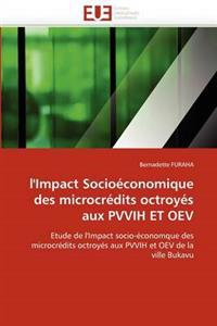 L''impact Socio�conomique Des Microcr�dits Octroy�s Aux Pvvih Et Oev