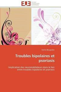 Troubles Bipolaires Et Psoriasis
