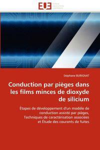Conduction Par Pieges Dans Les Films Minces de Dioxyde de Silicium