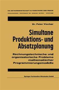 Simultane Produktions- und Absatzplanung