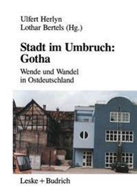 Stadt im Umbruch - Gotha