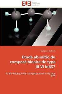 Etude Ab-Initio Du Compos� Binaire de Type III-VI In6s7