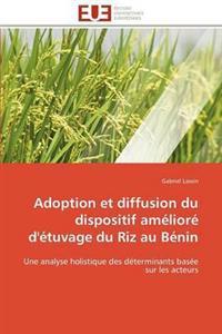Adoption Et Diffusion Du Dispositif Am�lior� d'�tuvage Du Riz Au B�nin