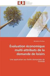 �valuation �conomique Multi-Attributs de la Demande de Loisirs