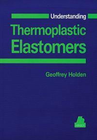 Understanding Thermoplastic Elastomers