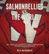 Salmonbellies vs the World