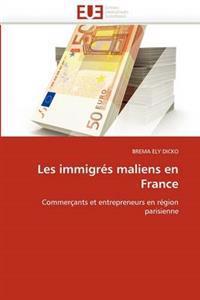 Les Immigres Maliens En France