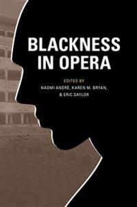 Blackness in Opera