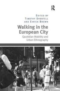 Walking in the European City