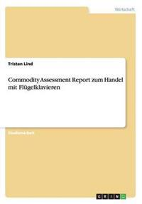 Commodity Assessment Report Zum Handel Mit Flugelklavieren