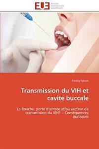 Transmission Du Vih Et Cavit� Buccale