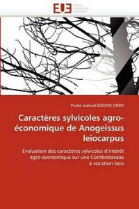 Caracteres Sylvicoles Agro-Economique de Anogeissus Leiocarpus
