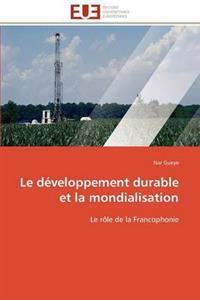Le Developpement Durable Et La Mondialisation