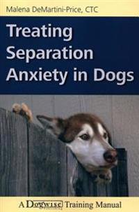 Treating Separation Anxiety In Dogs Malena Demartini