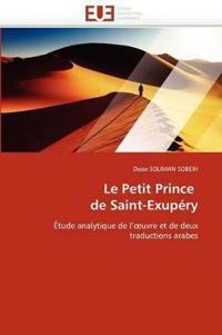 Le Petit Prince de Saint-Exupery