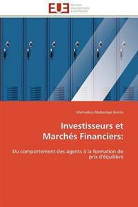 Investisseurs Et March�s Financiers