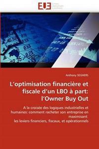 L''Optimisation Financiere Et Fiscale D''Un Lbo a Part: L''Owner Buy Out