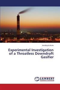 Experimental Investigation of a Throatless Downdraft Gasifier