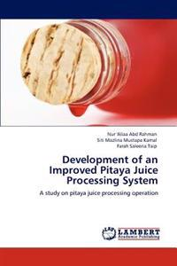 Development of an Improved Pitaya Juice Processing System