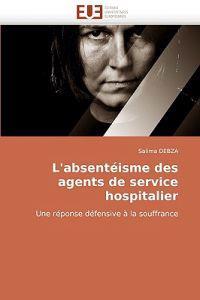 L''absent�isme Des Agents de Service Hospitalier