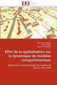 Effet de La Spatialisation Sur La Dynamique de Modeles Compartimentaux