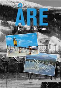 Åre : byn som försvann