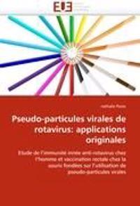Pseudo-Particules Virales de Rotavirus