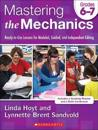 Mastering the Mechanics, Grades 6-8: Ready-To-Use Lessons for Modeled, Guided, and Independent Editing [With CDROM]