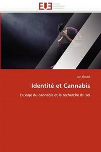 Identite Et Cannabis