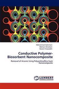Conductive Polymer-Biosorbent Nanocomposite