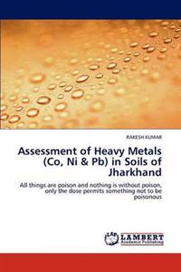 Assessment of Heavy Metals (Co, Ni & PB) in Soils of Jharkhand