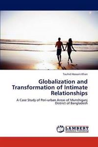 Globalization and Transformation of Intimate Relationships