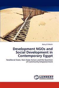 Development Ngos and Social Development in Contemporary Egypt