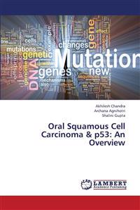 Oral Squamous Cell Carcinoma & P53