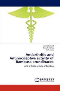 Antiarthritic and Antinociceptive Activity of Bambusa Arundinacea