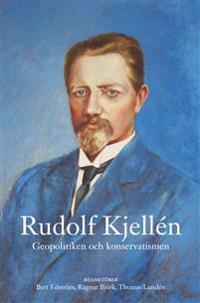 Rudolf Kjellén : geopolitiken och konservatismen