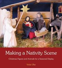 Making a Nativity Scene