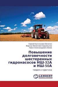 Povyshenie Dolgovechnosti Shesterennykh Gidronasosov Nsh-32a I Nsh-50a