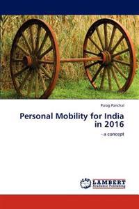 Personal Mobility for India in 2016