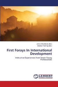 First Forays in International Development
