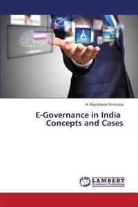 E-Governance in India Concepts and Cases