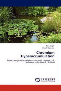 Chromium Hyperaccumulation
