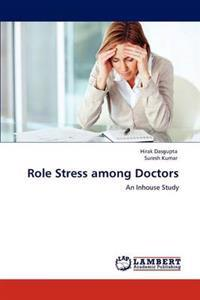 Role Stress Among Doctors