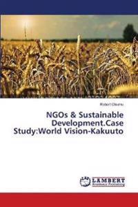 Ngos & Sustainable Development.Case Study